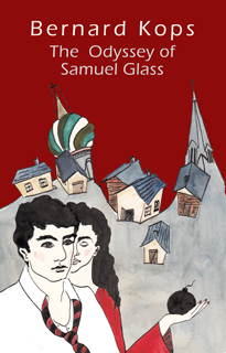 The Odyssey of Samuel Glass by Bernard Kops